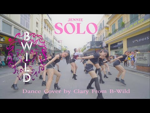 [KPOP IN PUBLIC CHALLENGE] JENNIE BLACKPINK (블랙핑크) - 'SOLO' Dance Cover By B-Wild From Vietnam