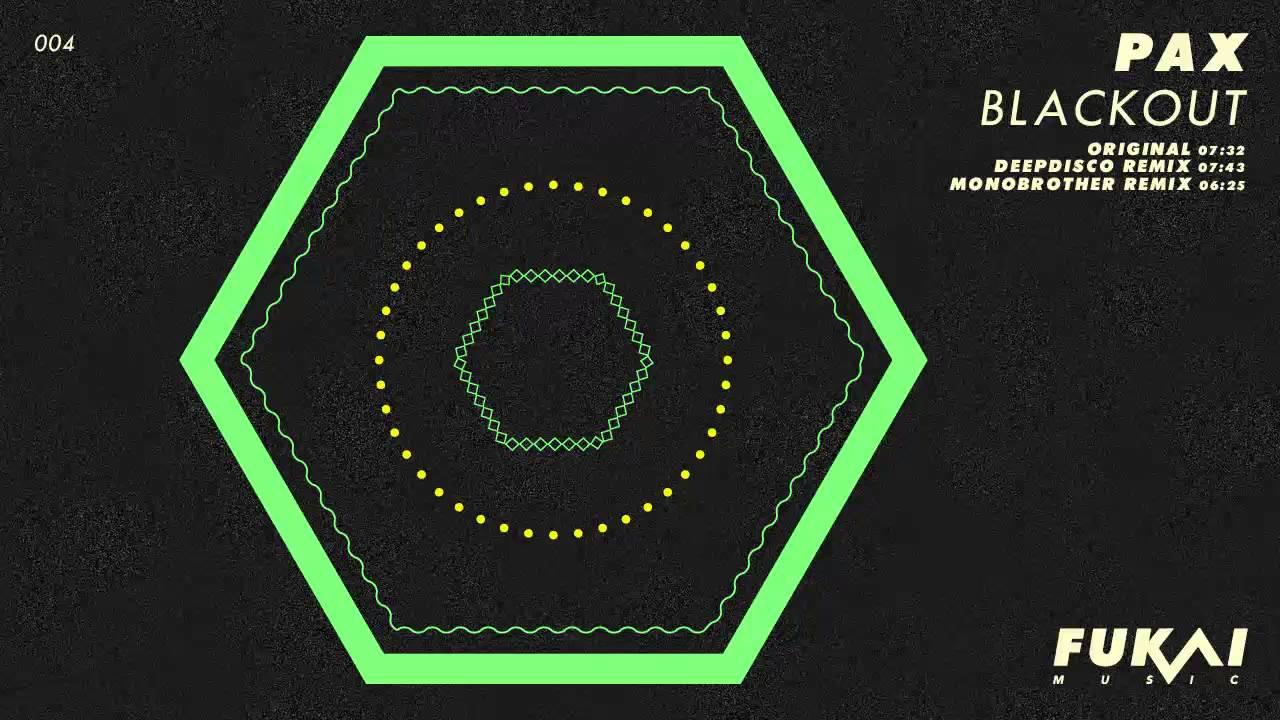 Download Pax - Blackout (Original Mix)