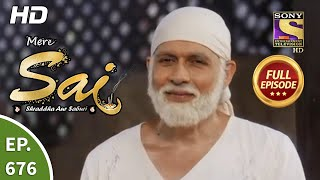 Mere Sai - Ep 676 - Full Episode - 13th August, 2020