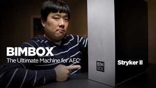 BIMBOX Stryker 2 - The Ultimate AEC Computer Unboxing & First Impressions