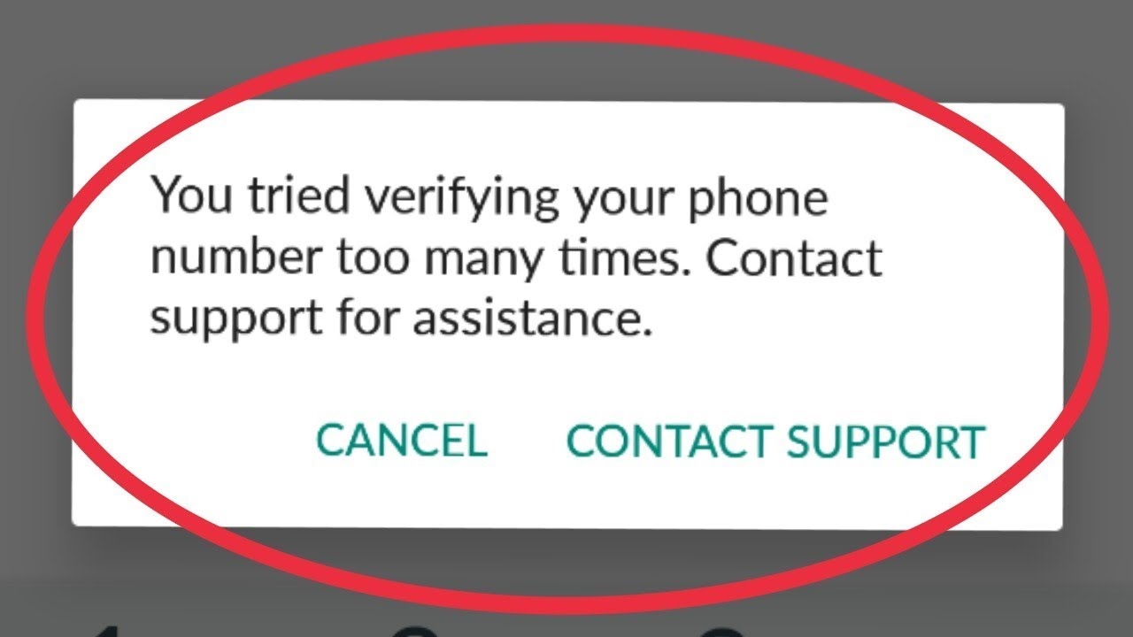 Fix Whatsapp You tried verifying your phone number too many times contact  support for assistance
