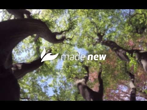 We are made new