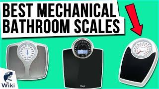 8 Best Mechanical Bathroom Scales 2021