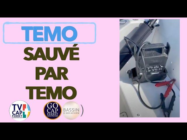 TEMO Moteur électrique 02 Panne de batterie du bateau : Sauvé par  le TEMO Cap Ferret Arcachon
