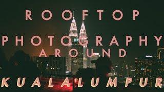 Cover images Random Rooftop Photograhpy around Kuala Lumpur //Z//