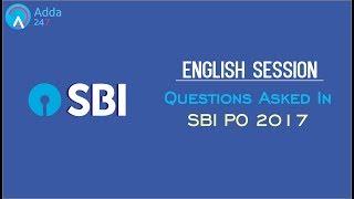 Questions Asked In SBI PO 2017 | English | Online Coaching for SBI IBPS Bank PO