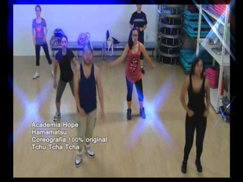 Academia Hope - Coreografia 100% Original TCHU TCHA TCHA.. - YouTube