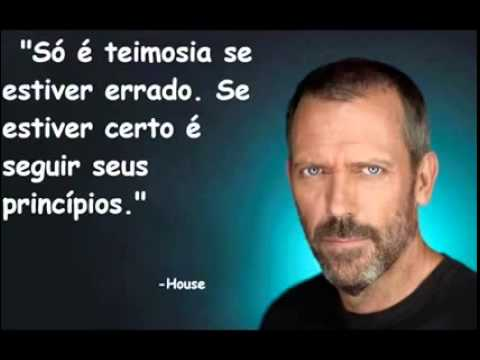 Frases Marcantes Do House Youtube