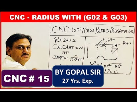 CNC PROGRAMMING - RADIUS WITH G02 & G03 || THEORY & PRACTICAL | C15 | IN HINDI BY GOPAL SIR
