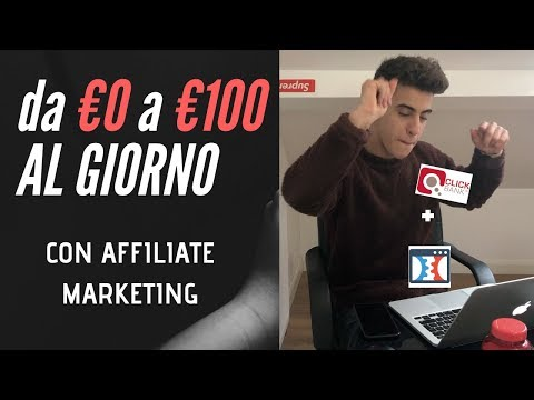 Guadagnare 100 euro al Girno con Affiliate Marketing, DA PRINCIPIANTE !!   [TUTORIAL] Clickbank