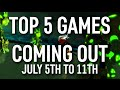 Top 5 Games Coming Out This Week | JULY 5TH TO 11TH - GameX.io