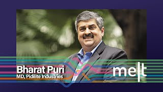 Melt | Episode 68 | Bharat Puri (MD, Pidilite Industries)
