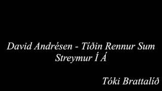Download David Andrésen - Tíðin Rennur Sum Streymur Í Á