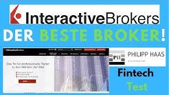 Interactive Brokers - Test und Erfahrung des besten Broker der Welt für Profis - So Konto eröffnen