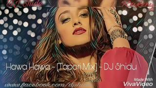 Hawa Hawa (Tapori Mix) | Mubarakan | DJ SHIDU