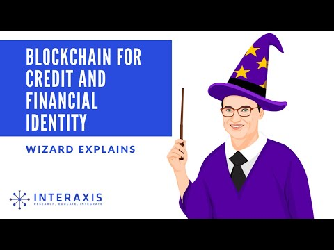 How Can Blockchain Tech Solve Credit and Financial Identity Issues? | Interaxis
