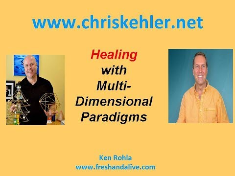 Healing with Multi Dimensional Paradigms