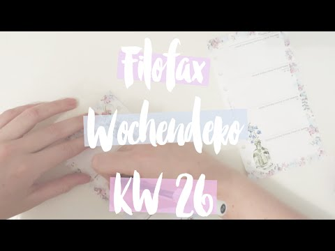 Filofax Wochendekoration KW 26 (Filofax Freitag) | Fiepmatz