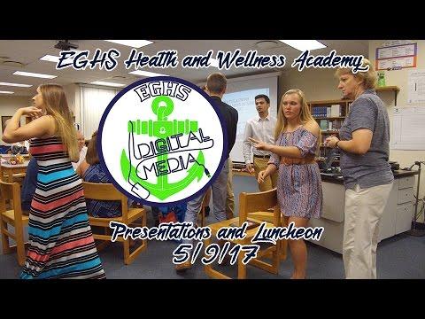 EGHS Health & Wellness Academy Presentations/Luncheon 2017