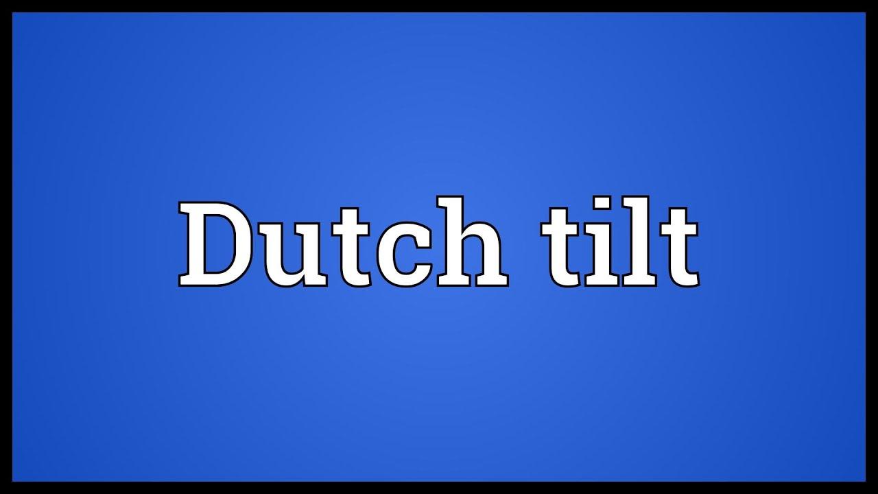Meaning Tilt