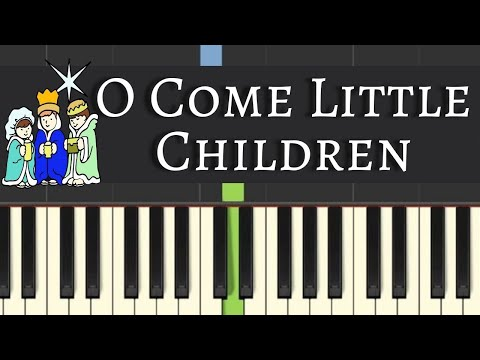 Easy Piano Tutorial: O Come Little Children, with free sheet music