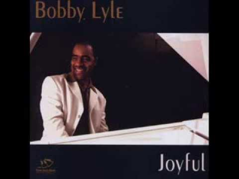 Bobby Lyle - You And I