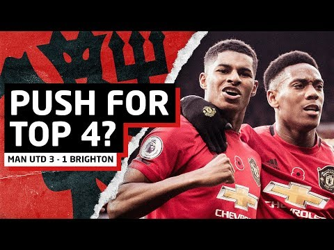 Push For Top 4?! | Manchester United 3-1 Brighton | United Review