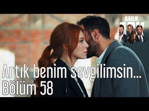 Kiralık Aşk 58. Bölüm - Artık Benim...
