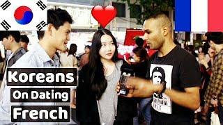 Koreans on Dating French. Que pensent les Coréens des Français ?