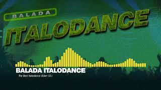 BALADA ITALODANCE - The Best ItaloDance (Eder I.D.) PART 1