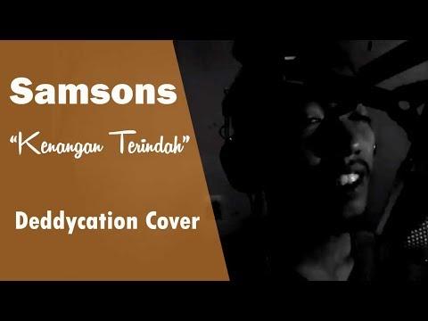 Samsons Kenangan Terindah Cover Oleh Deddycation