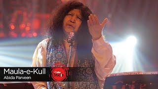 Download lagu Coke Studio Season 9| Maula-e-Kull| Abida Parveen