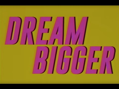 Axwell Λ Ingrosso - Dream Bigger