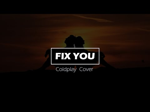 fix-you-(acoustic)---coldplay