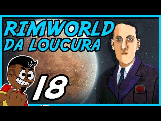 CHOCOBOS INFERNAIS #018 - Rimworld PT BR - Tonny Gamer