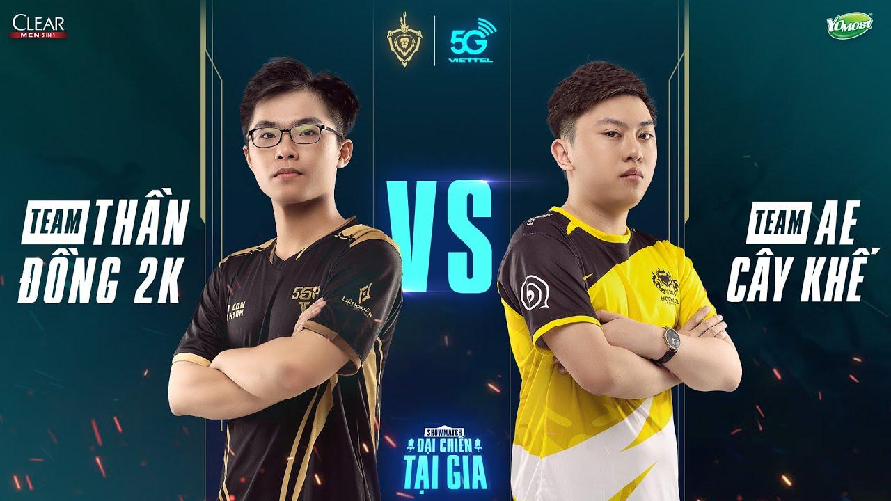 """Chung kết Showmatch """"Đại chiến tại gia"""" – AE Cây Khế vs Thần Đồng 2K"""