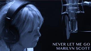 Never Let Me Go - Marilyn Scott