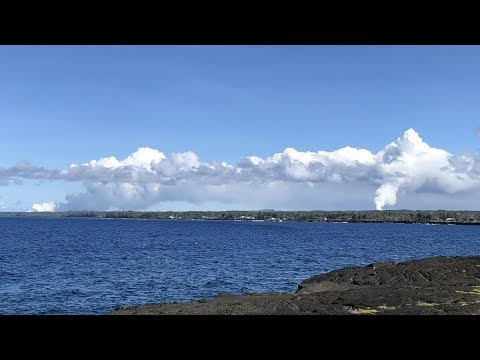 Live Video: Kilauea Fissure 8 Plume And Ocean Entry In Hawaii