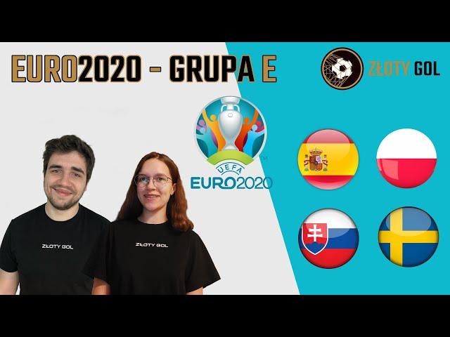 Polska zdobędzie medal? Hiszpania nie wyjdzie z grupy? - GRUPA E na EURO 2020