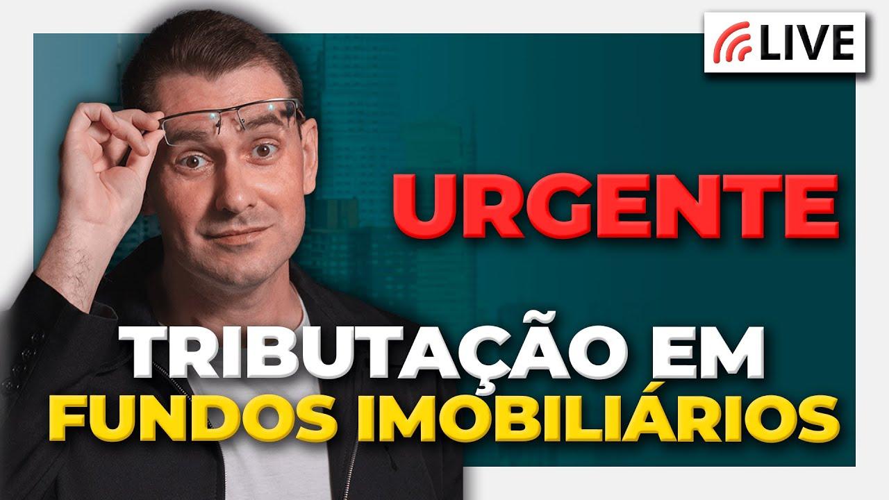 Download URGENTE: TRIBUTAÇÃO EM FIIS