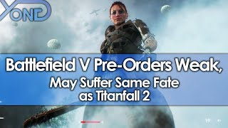 Battlefield V Pre-Orders are Weak, May Suffer Same Fate as Titanfall 2