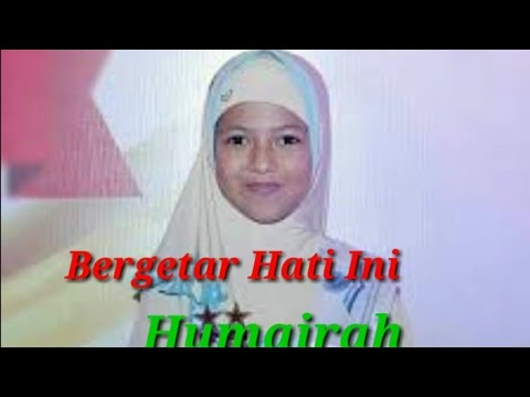 Bacaan Alquran Merdu Dan Indah Humairah Hafidz Indonesia