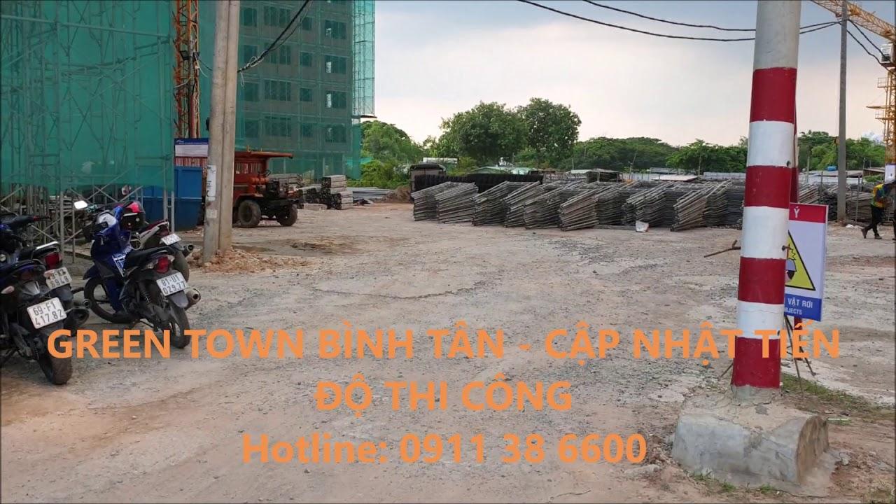 cập nhật tiến độ thi công green town bình tân   0911386600