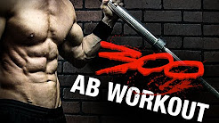 """The """"300"""" Workout for Abs (OFFICIAL!)"""