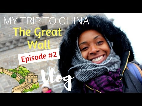 My Trip to China VLOG - Episode #2 | The Great Wall
