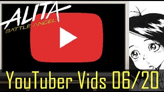 Alita Battle Angel YouTuber uploads June 20 2020