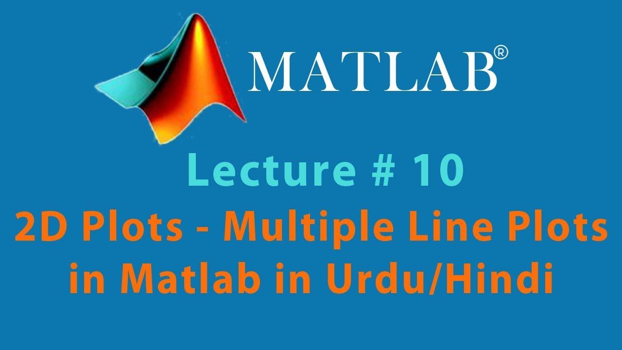 Function Plotting Basics - 2D Plots - Multiple Lines Plots with Matlab In  Urdu / Hindi Tutorial 10