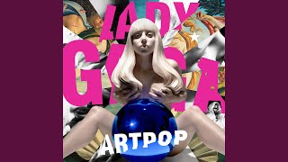 Provided to YouTube by Universal Music Group Donatella · Lady Gaga ARTPOP ℗ An Interscope Records Release; ℗ 2013 UMG Recordings, Inc. Released on: ...