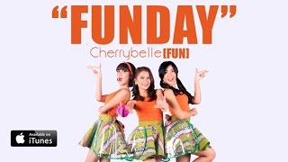 [2.88 MB] Cherrybelle FUN - Fun Day [MUSIC VIDEO]