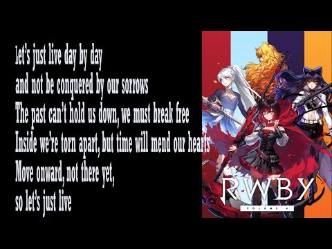 RWBY Volume 4 Soundtrack   Lets Just Live (Feat.  Casey Lee Williams) LYRICS